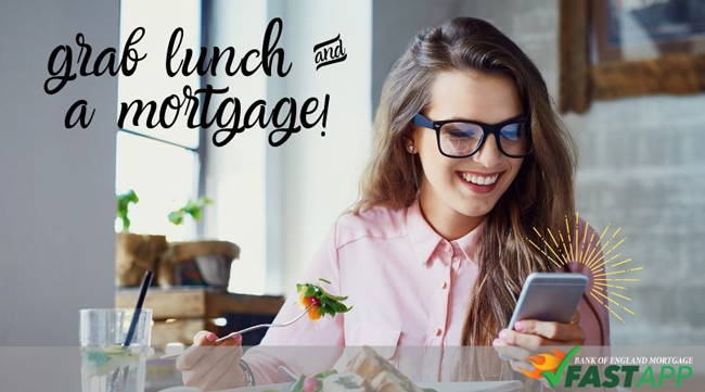 Grab lunch and a mortgage FastApp