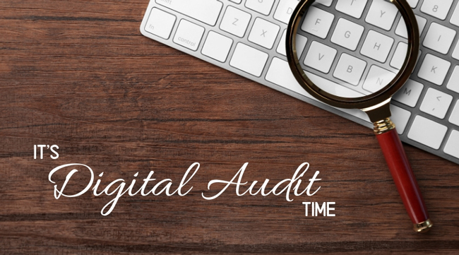 It's Digital Audit Time!
