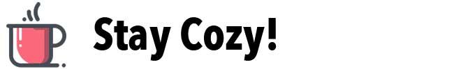 Stay Cozy